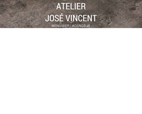 atelier jose vincent Jose